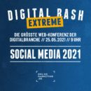 Hol dir dein Update: Digital Bash EXTREME – Social Media 2021