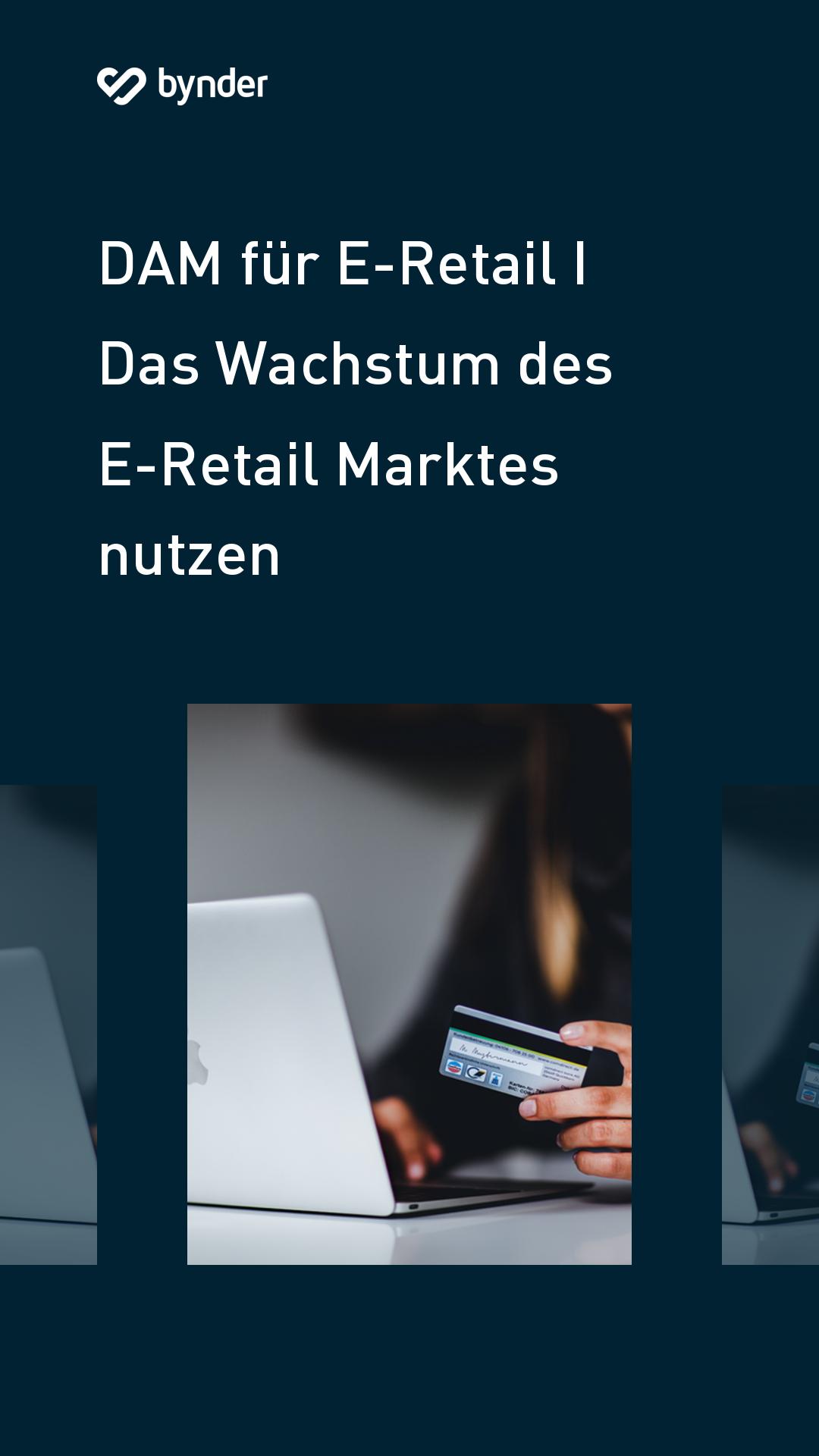 Das Wachstum des E-Retail Marktes effektiv nutzen