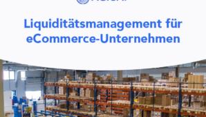 Liquiditätsmanagement für E-Commerce-Unternehmen