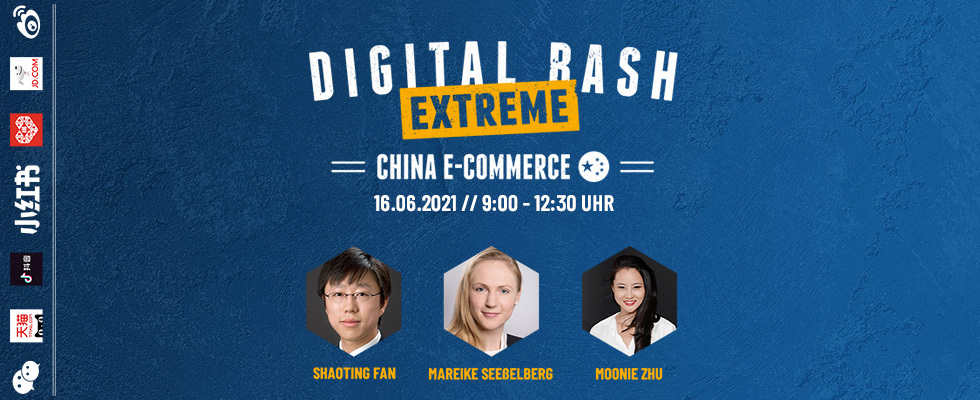 Dein Erfolgsrezept für den Online-Handel in Fernost: Digital Bash EXTREME – E-Commerce China
