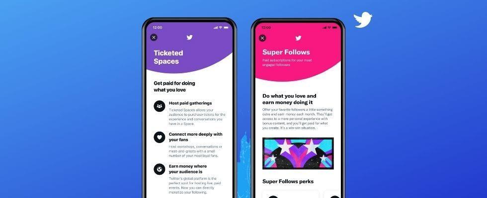 Monetarisierung bei Twitter: Ticketed Spaces und Super Follows gehen an den Start