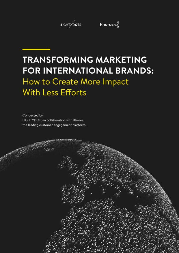 Transforming Marketing for International Brands