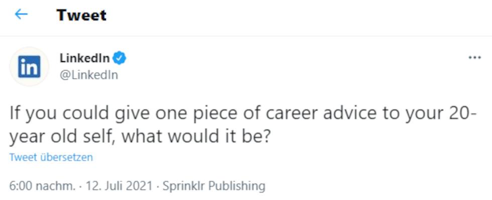 Karrieretipps an dein 20-jähriges Ich: LinkedIn fragt, Twitter User antworten