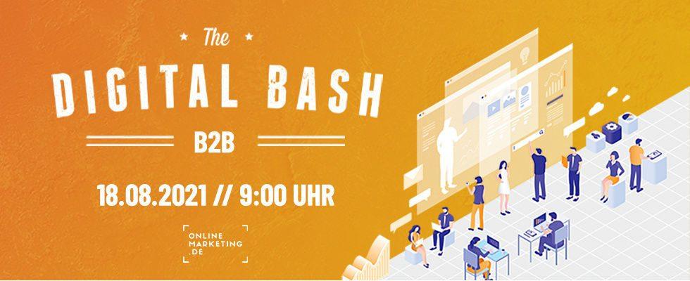 Boost für dein B2B Business: Beim Digital Bash – B2B
