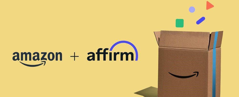 Jetzt kaufen, später zahlen – Amazon kooperiert mit Affirm und erweitert Zahlungsmöglichkeiten