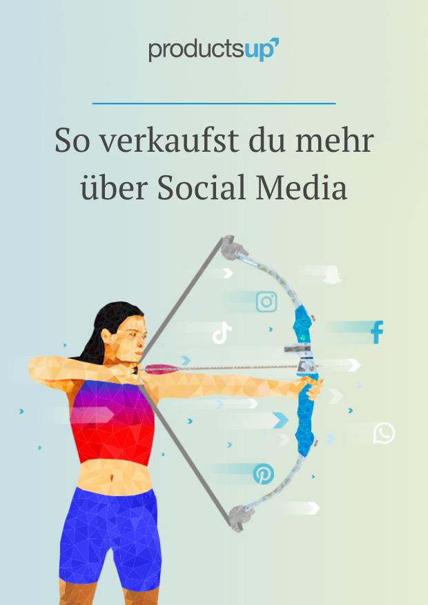 So verkaufst du mehr über Social Media