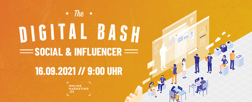 Digital Bash – Social & Influencer: Erobere die Social-Media-Welt im Handumdrehen