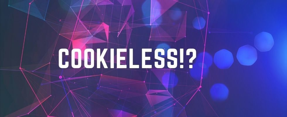 """""""Das System muss vom User aus gedacht werden"""" – Gedanken zu einer cookieless Marketing-Welt"""